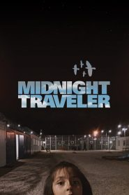 Midnight Traveler 2019 en Streaming HD Gratuit !