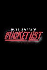 Will Smith's Bucket List 2019 en Streaming HD Gratuit !