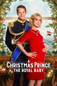 A Christmas Prince : The Royal Baby 2019 en Streaming HD Gratuit !