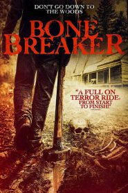 Bone Breaker 2020 en Streaming HD Gratuit !
