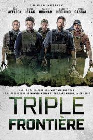 Triple frontière 2019 en Streaming HD Gratuit !