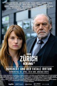 Der Zürich-Krimi: Borchert und der fatale Irrtum 2020 en Streaming HD Gratuit !