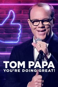 Tom Papa: You're Doing Great! 2020 en Streaming HD Gratuit !
