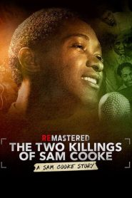 ReMastered: The Two Killings of Sam Cooke 2019 en Streaming HD Gratuit !