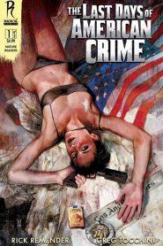 The Last Days of American Crime 2020 en Streaming HD Gratuit !