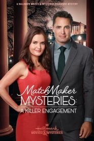 MatchMaker Mysteries: A Killer Engagement 2019 en Streaming HD Gratuit !