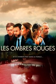 Les Ombres Rouges 2019 en Streaming HD Gratuit !