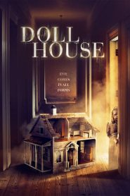 Doll House 2020 en Streaming HD Gratuit !