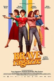 Brave ragazze 2019 en Streaming HD Gratuit !