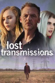 Lost Transmissions 2020 en Streaming HD Gratuit !