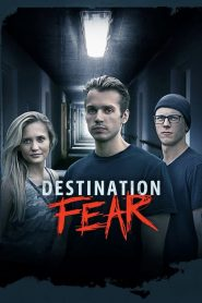 Destination Fear 2019 en Streaming HD Gratuit !
