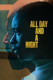All Day and a Night 2020 en Streaming HD Gratuit !