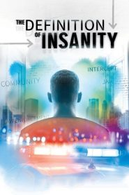 The Definition of Insanity 2020 en Streaming HD Gratuit !