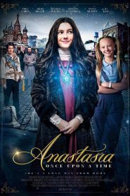 Anastasia: Once Upon a Time 2020 en Streaming HD Gratuit !