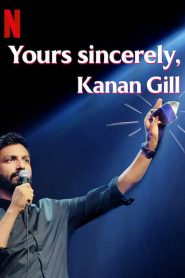 Yours Sincerely, Kanan Gill 2020 en Streaming HD Gratuit !