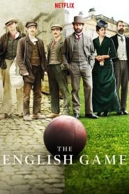 The English Game 2020 en Streaming HD Gratuit !