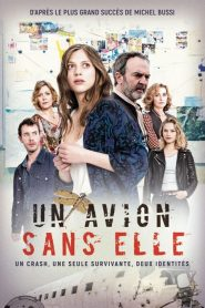 Un avion sans elle 2019 en Streaming HD Gratuit !