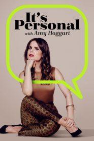 It's Personal with Amy Hoggart 2020 en Streaming HD Gratuit !