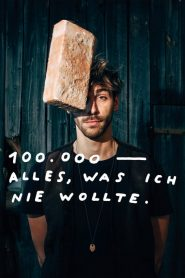 100.000 – Alles, was ich nie wollte 2020 en Streaming HD Gratuit !