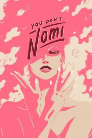 You Don't Nomi 2019 en Streaming HD Gratuit !