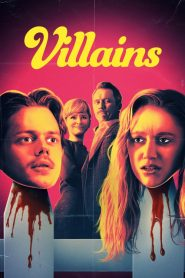 Villains 2019 en Streaming HD Gratuit !