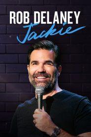 Rob Delaney: Jackie 2020 en Streaming HD Gratuit !
