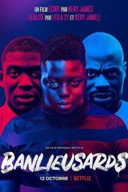 Banlieusards 2019 en Streaming HD Gratuit !