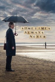 Sometimes always never 2019 en Streaming HD Gratuit !