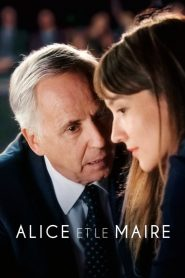 Alice et le maire 2019 en Streaming HD Gratuit !