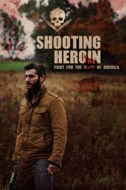 Shooting Heroin 2020 en Streaming HD Gratuit !