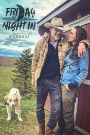 Friday Night In with The Morgans 2020 en Streaming HD Gratuit !