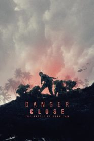 Danger Close : The Battle of Long Tan 2019 en Streaming HD Gratuit !