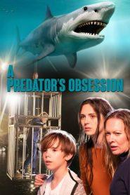 A Predator's Obsession 2020 en Streaming HD Gratuit !