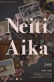 Neiti Aika 2020 en Streaming HD Gratuit !