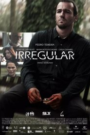 Irregular 2020 en Streaming HD Gratuit !