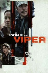 Inherit the Viper 2019 en Streaming HD Gratuit !
