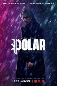 Polar 2019 en Streaming HD Gratuit !