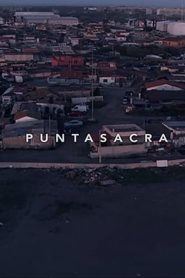 Punta Sacra 2020 en Streaming HD Gratuit !