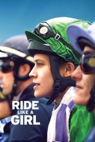 Ride Like a Girl 2019 en Streaming HD Gratuit !