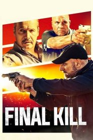 Final Kill 2020 en Streaming HD Gratuit !