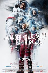 The Wandering Earth 2019 en Streaming HD Gratuit !
