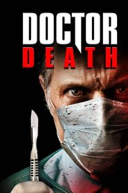 Doctor Death 2019 en Streaming HD Gratuit !