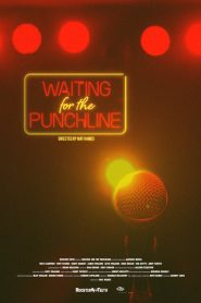 Waiting For The Punchline 2019 en Streaming HD Gratuit !