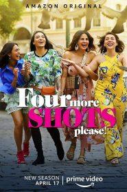 Four More Shots Please 2019 en Streaming HD Gratuit !