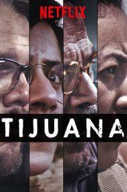 Tijuana 2019 en Streaming HD Gratuit !