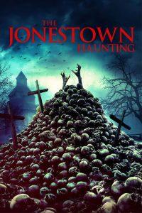 The Jonestown Haunting 2020 en Streaming HD Gratuit !