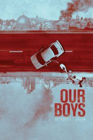 Our Boys 2019 en Streaming HD Gratuit !
