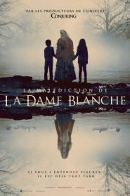 La Malédiction de la dame blanche 2019 en Streaming HD Gratuit !