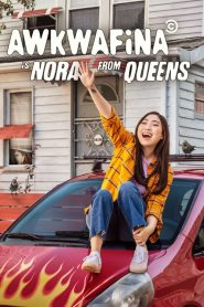 Awkwafina is Nora From Queens 2020 en Streaming HD Gratuit !