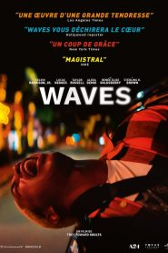 Waves 2019 en Streaming HD Gratuit !